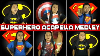 A Superhero Acapella Medley - Superman/Batman/X-Men/Iron Man/Avengers