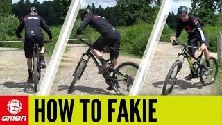 How To Fakie On Your Mountain Bike | MTB Skills