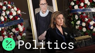 Pelosi Eulogizes Ginsburg With 'Profound Sorrow' at U.S. Capitol