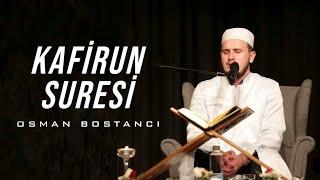 Kafirun Suresi/Osman Bostancı