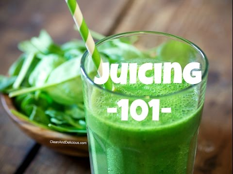 Video Juicing 101 - A Beginners Guide To Juicing + Juicers