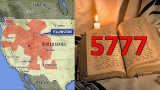 SINIESTRA PREDICCIÓN DE LA ERUPCIÓN DEL SUPERVOLCÁN YELLOWSTONE EN LA BIBLIA HEBREA AÑO JUDÍO 5777?