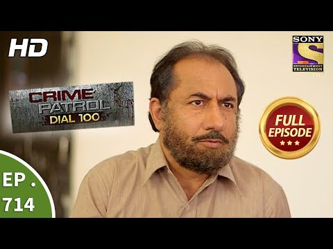 Crime Patrol Dial 100 - Ep 714 - Full Episode - 15th February, 2018