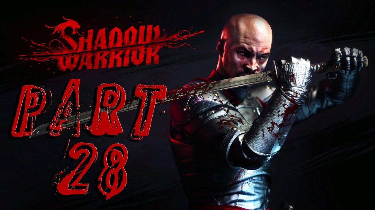 Shadow Warrior – Part 28 – Du hast es versprochen