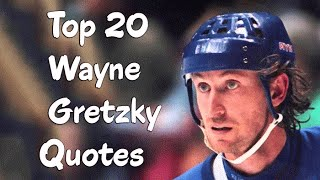 Top 20 Wayne Gretzky Quotes - The Canadian Former Professional Ice Hockey Player & Former Head Coach