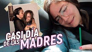 CASI DÍA DE LAS MADRES - UN DÍA CON NATH