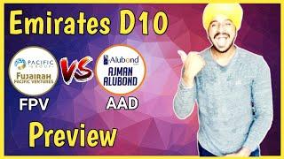 FPV vs AAD | Emirates D10 League 2020 | FPV vs AAD Dream11 | FPV vs AAD Prediction