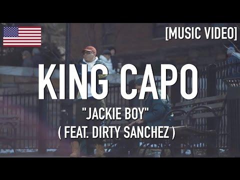 King Capo - Jackie Boy ( Feat. Dirty Sanchez ) [ Music Video ]