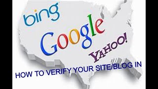 How to verify your blog/site in Google, Yahoo and Bing