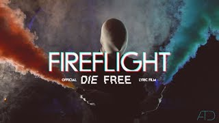 """FIREFLIGHT """"DIE FREE"""" Feat. Kevin Young (Official Lyric Film)"""