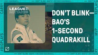 Don't Blink - DRX Bao's 1 Second Quadra Kill | League Mixtape