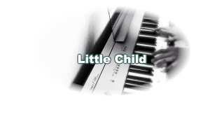Little Child - The Beatles karaoke cover
