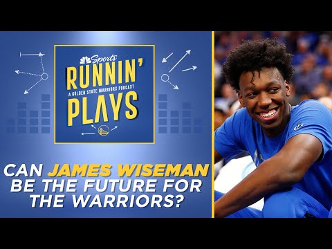 Can James Wiseman be the future for the Warriors? | Runnin' Plays | NBC Sports Bay Area