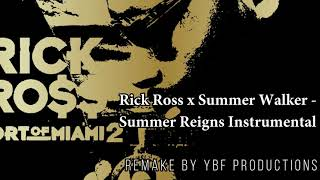 Rick Ross X Summer Walker   Summer Reign Instrumental (Remake By YBF Productions)