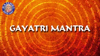 Gayatri Mantra 108 Times With Lyrics - Chanting By Brahmins