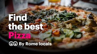Where to eat the best pizza in Rome   handpicked by local Pizza lovers 🍕 🇮🇹