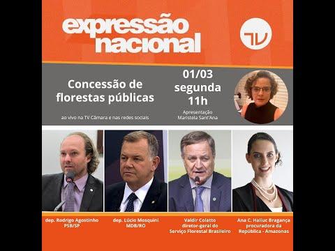 Expressão Nacional - Concessão de Florestas Públicas - 01/03/21
