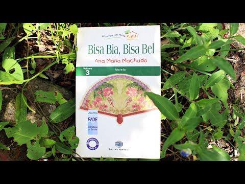 Literatura Infantil: Bisa Bia, Bisa Bel - Ana Clara Machado   Pensar ao Ler