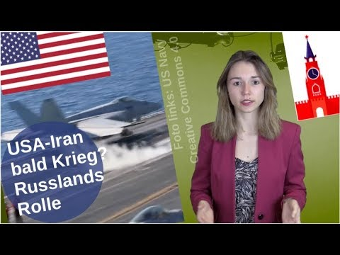 USA-Iran bald im Krieg? Russlands Rolle [Video]