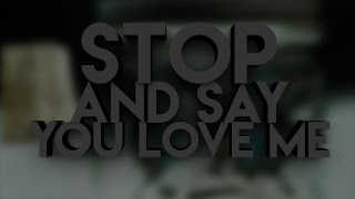 Stop And Say You Love Me - Evans Blue