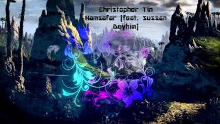 Christopher Tin Hamsafar feat  Sussan Deyhim