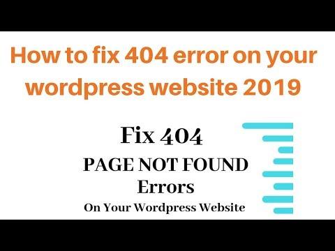 How to fix 404 error on your wordpress website 2019