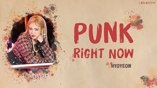 HYOYEON (효연) & 3LAU _ 'PUNK RIGHT NOW' Lyrics [Color Coded_Han_Rom_Eng]
