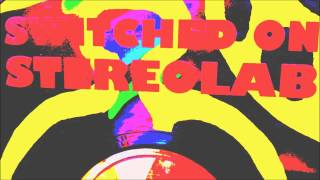 STEREOLAB - Contact