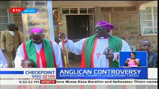 Anglican Controversy:Faithfuls threaten to leave church over claims of being denied diocese