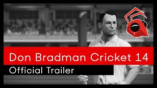 Don Bradman Cricket 14 - Official Trailer