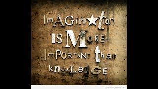 The Magic Of Imagination Quotes I Life Learning  Powerful Quotes