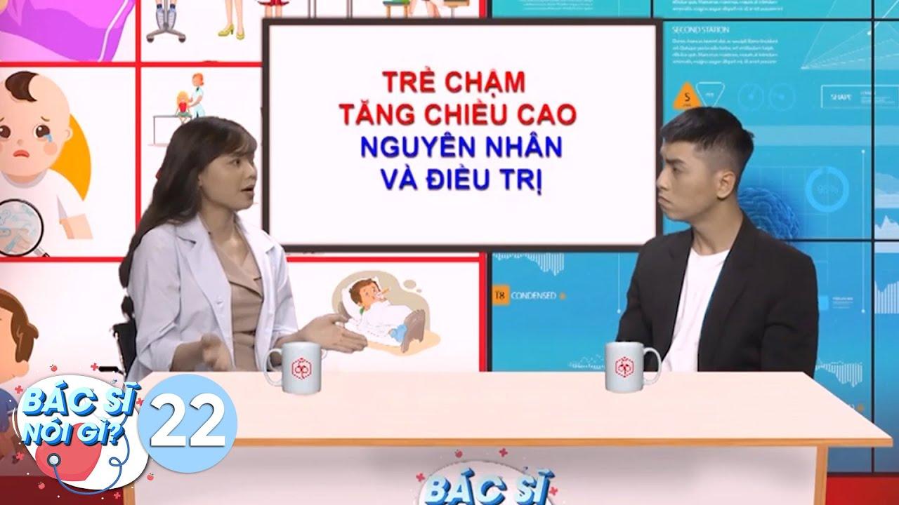 Bác Sĩ Nói Gì   Tập 22: Cẩn trọng khi chữa bệnh cho con với những