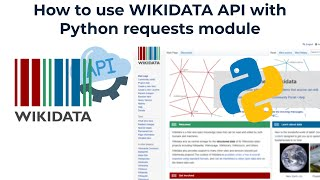 How to use Wikidata API using Python requests module.