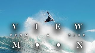 View From A Blue Moon - Full Part - West Oz Feat. John Florence, Matt Meola, Albee Layer