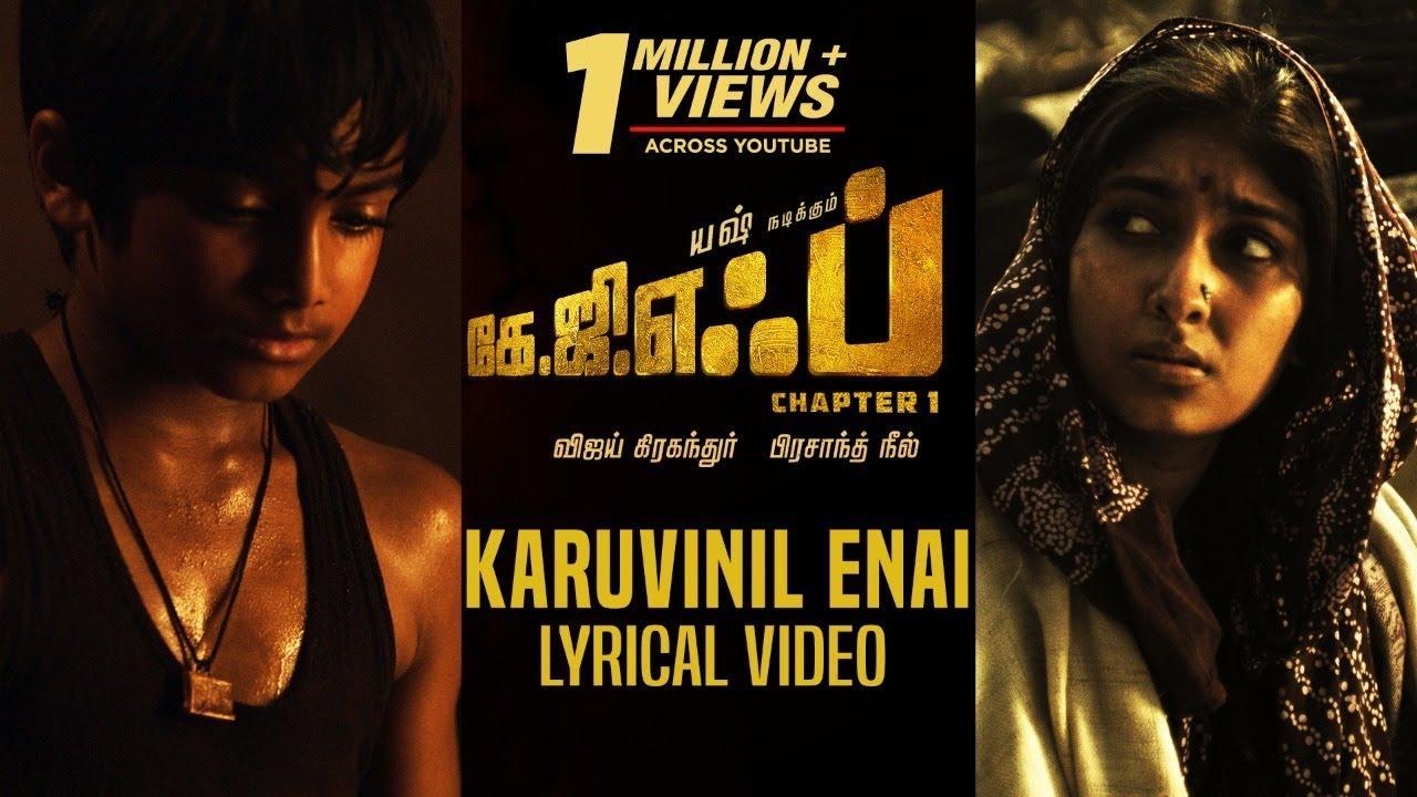Karuvinil Enai Song With Lyrics | KGF Chapter 1 Tamil Movie