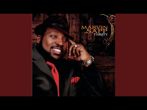 Thirsty marvin sapp download