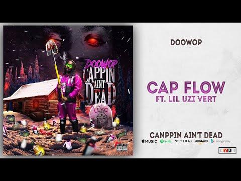 """DooWop – """"Cap Flow"""" Ft. Lil Uzi Vert"""