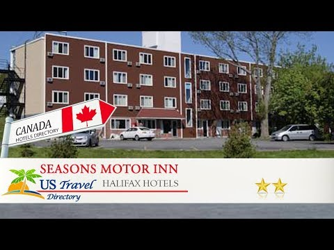 Seasons Motor Inn - Halifax Hotels, Canada