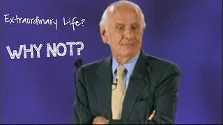 Live an Extraordinary Life | Jim Rohn