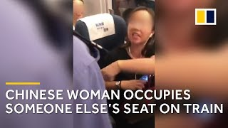 Furious argument after Chinese woman occupies someone else's train seat