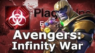 Plague Inc: Custom Scenarios - Avengers: Infinity War