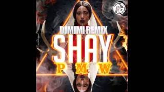 DJ MIMI FEAT SHAY   PMW (REMIX) 2016