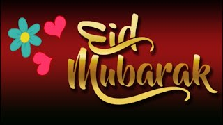 Eid Mubarak | Special Eid Mubarak Status | Happy Eid | Wishes | Whatsapp Video | Greetings
