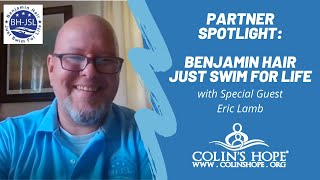 Partner Spotlight: Ben Hair – Just Swim For Life Foundation