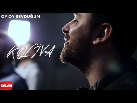 Koliva - Oy Oy Sevduğum [ Official Music Video © 2016 Kalan Müzik ] mp3 yukle - mp3.DINAMIK.az