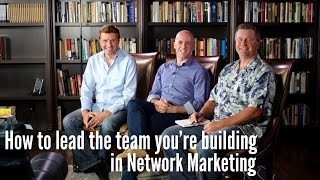 Learning From GOOD and BAD Leadership in Network Marketing