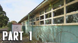 Abandoned: Colac High School Egg-splore   Part 1