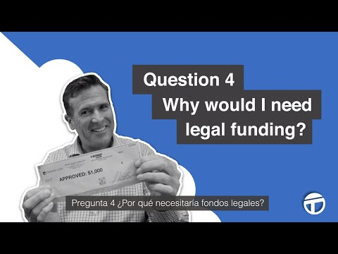 FAQ 4 – Why would I need legal funding?