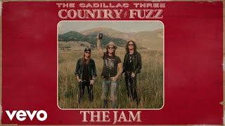 The Cadillac Three The Jam