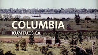 Columbia: The forgotten history of early British Columbia